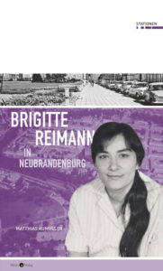 "Cover ""Brigitte Reimann in Neubrandenburg"""